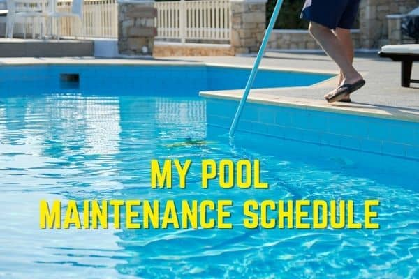 Pool mainenance schedule